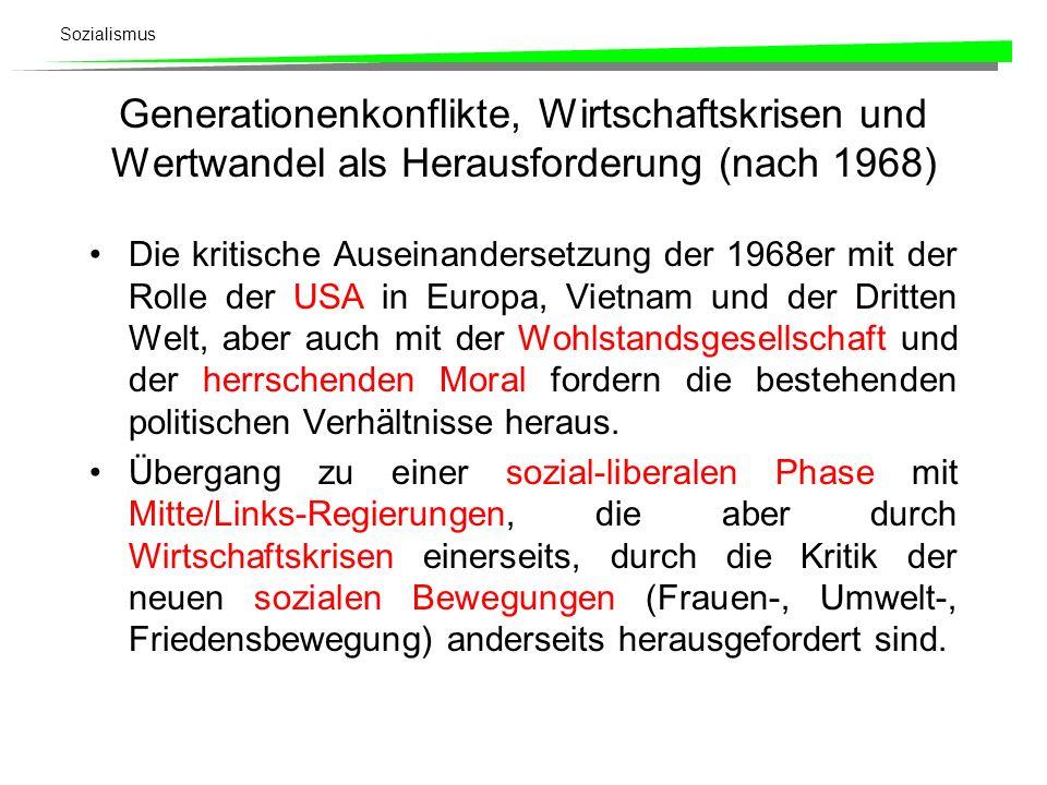 Generationenkonflikte, Wirtschaftskrisen und Wertwandel als Herausforderung (nach 1968)