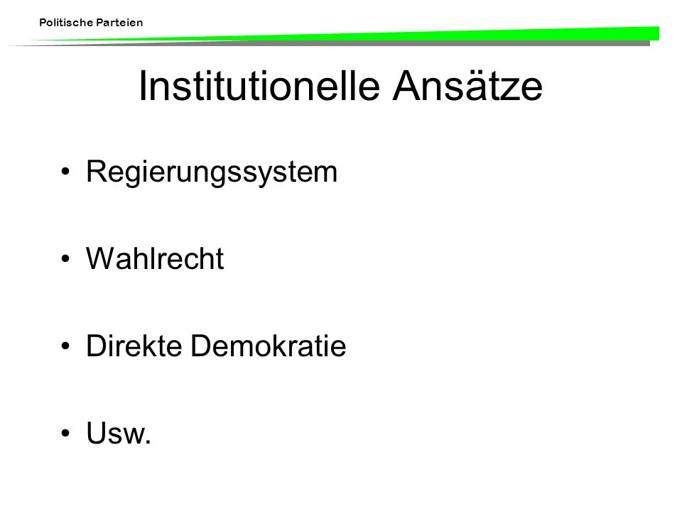 Institutionelle Ansätze