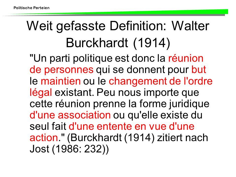 Weit gefasste Definition: Walter Burckhardt (1914)