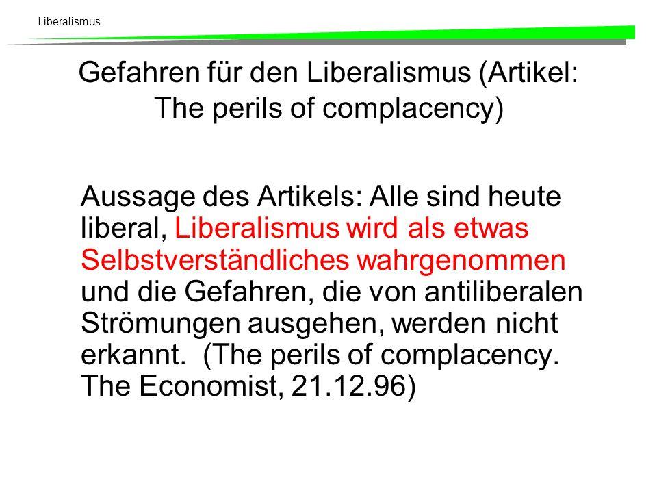 Gefahren für den Liberalismus (Artikel: The perils of complacency)
