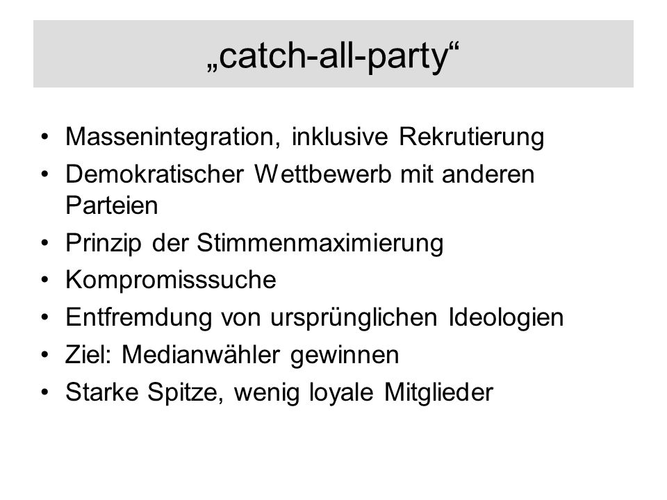 """catch-all-party Massenintegration, inklusive Rekrutierung"