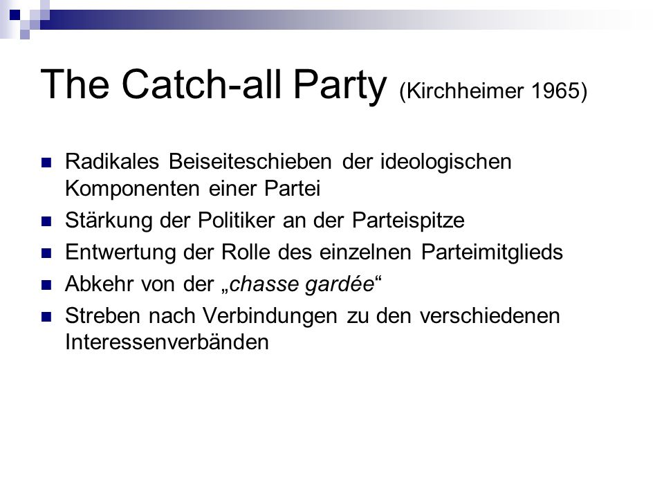 The Catch-all Party (Kirchheimer 1965)