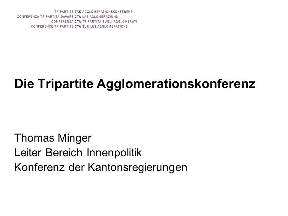 Die Tripartite Agglomerationskonferenz