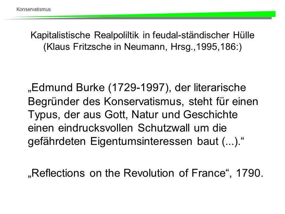 Kapitalistische Realpoliltik in feudal-ständischer Hülle (Klaus Fritzsche in Neumann, Hrsg.,1995,186:)