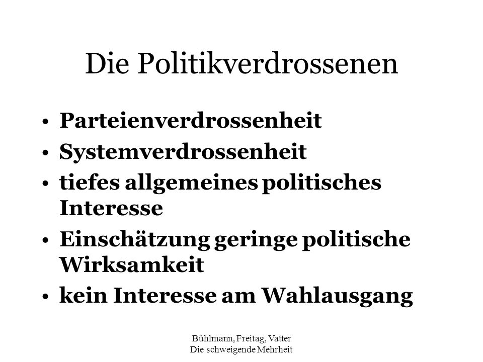 Die Politikverdrossenen