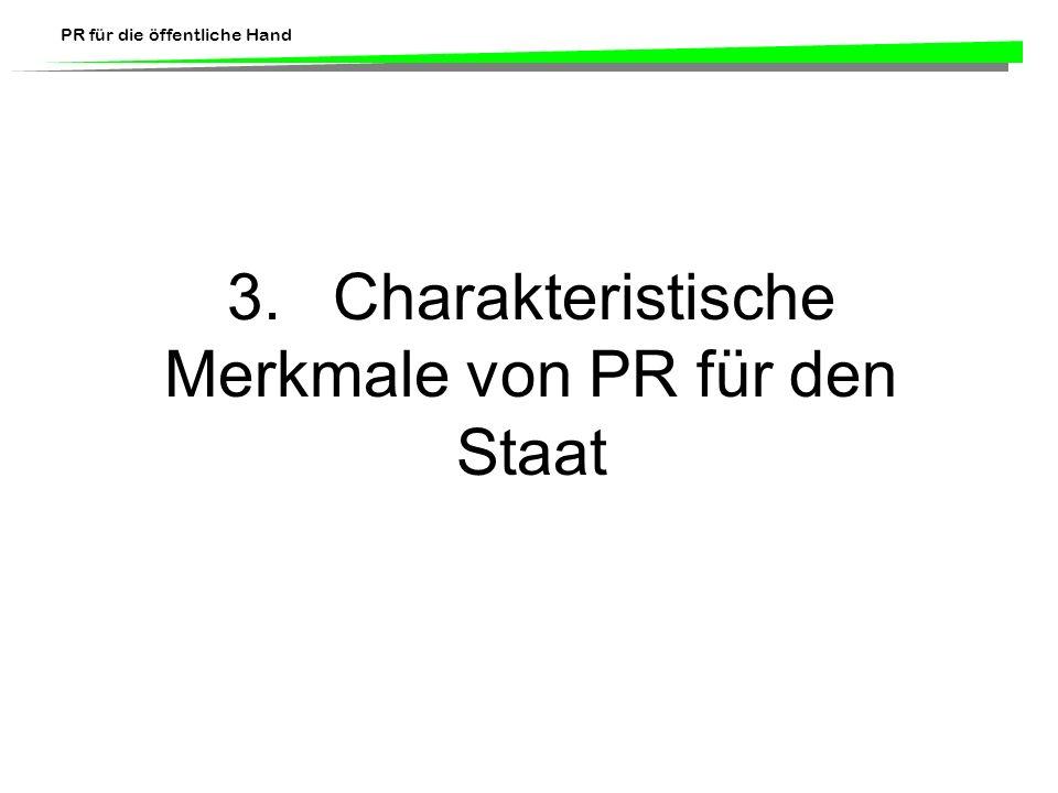 3. Charakteristische Merkmale von PR für den Staat