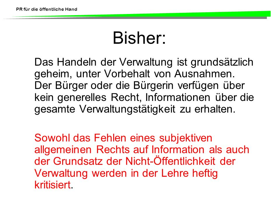 Bisher: