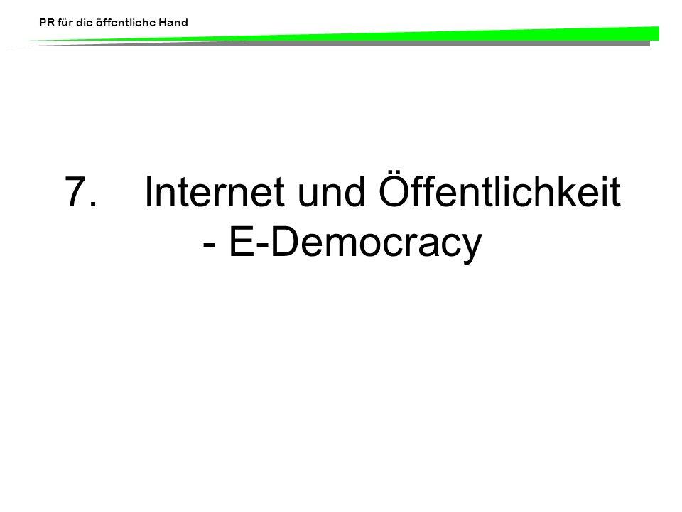 7. Internet und Öffentlichkeit - E-Democracy