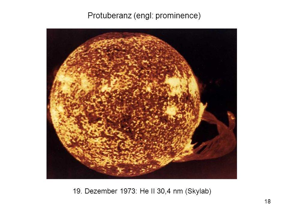 Protuberanz (engl: prominence)