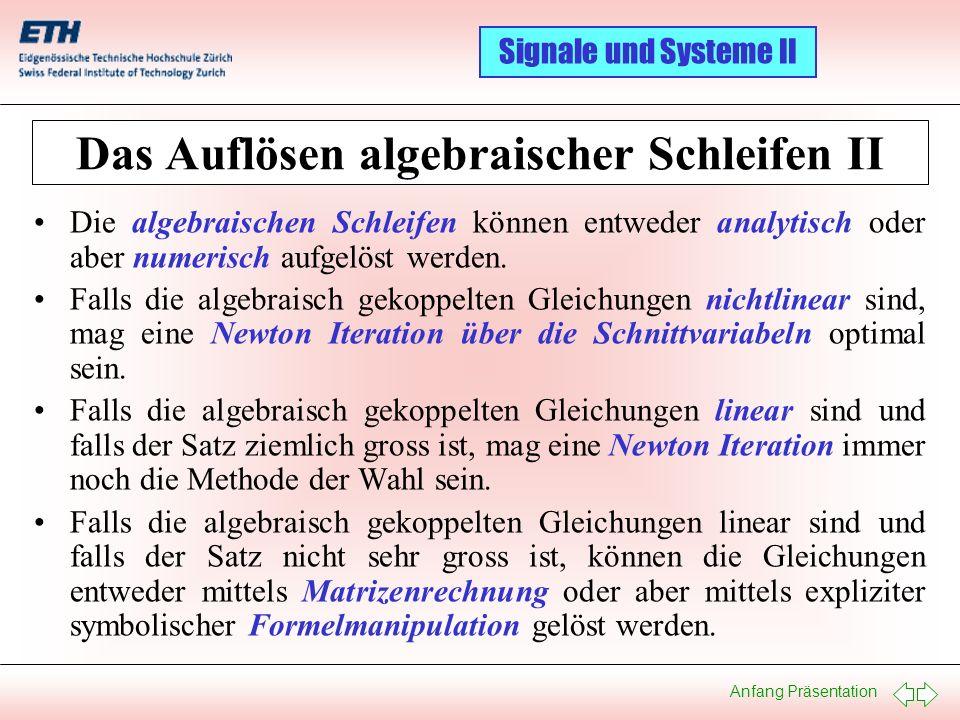 Das Auflösen algebraischer Schleifen II