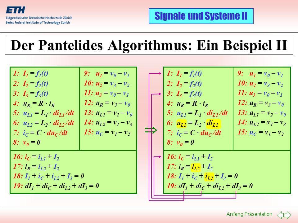 Der Pantelides Algorithmus: Ein Beispiel II