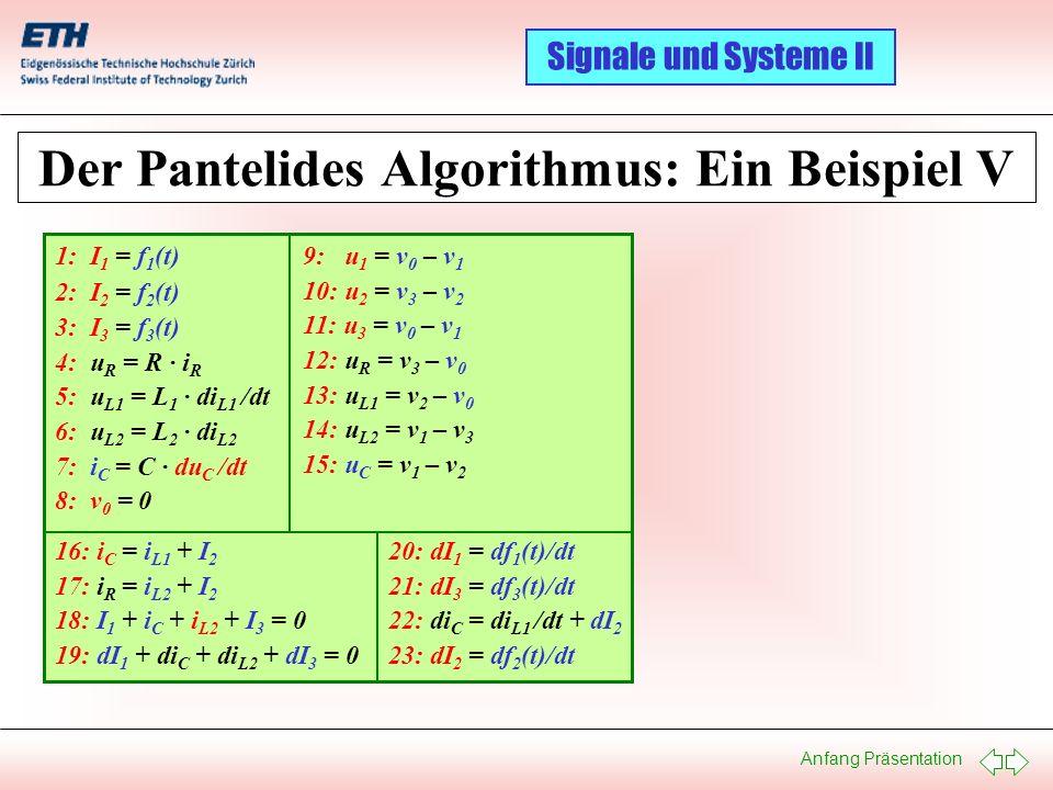 Der Pantelides Algorithmus: Ein Beispiel V