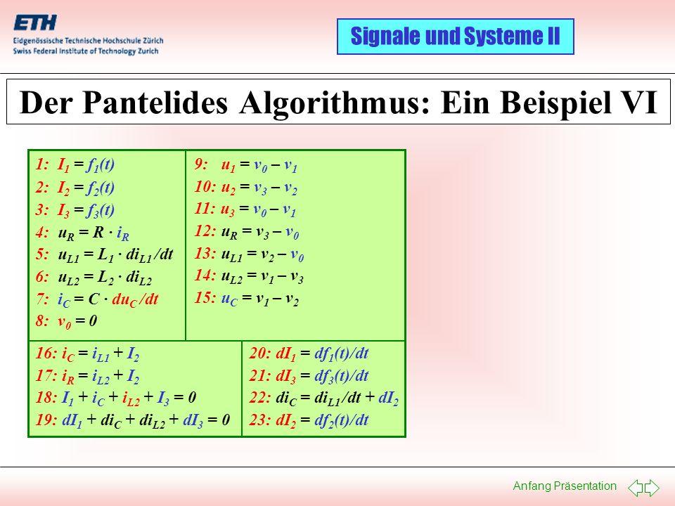 Der Pantelides Algorithmus: Ein Beispiel VI