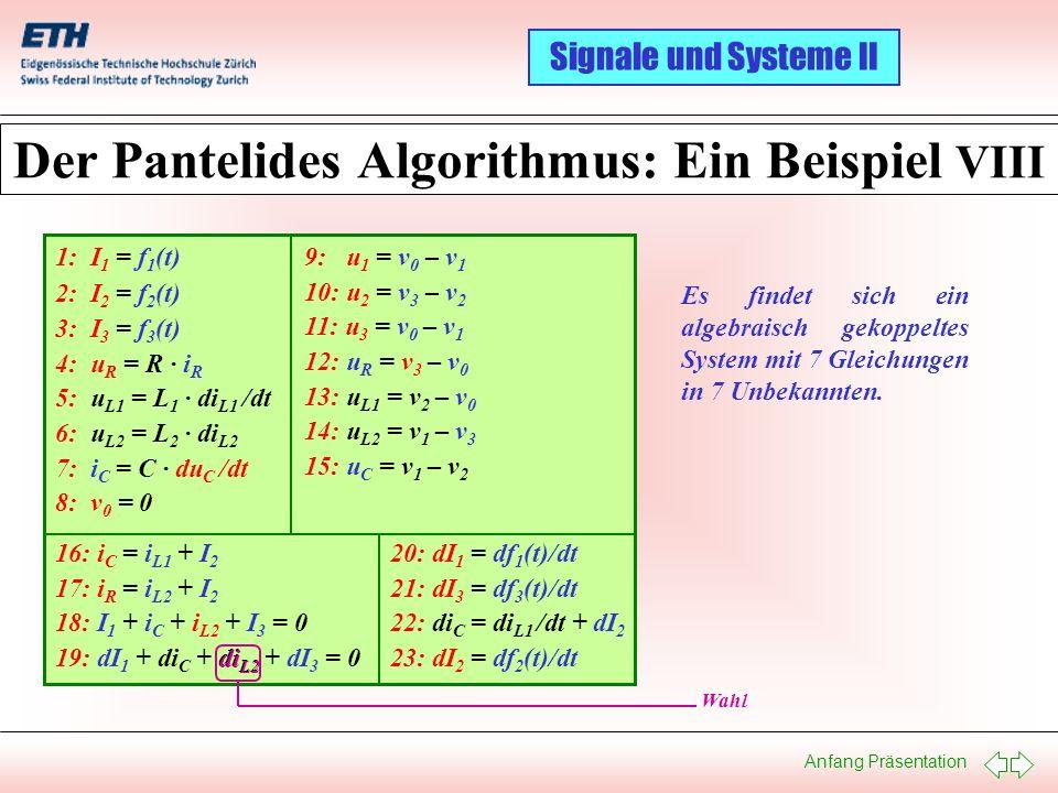 Der Pantelides Algorithmus: Ein Beispiel VIII