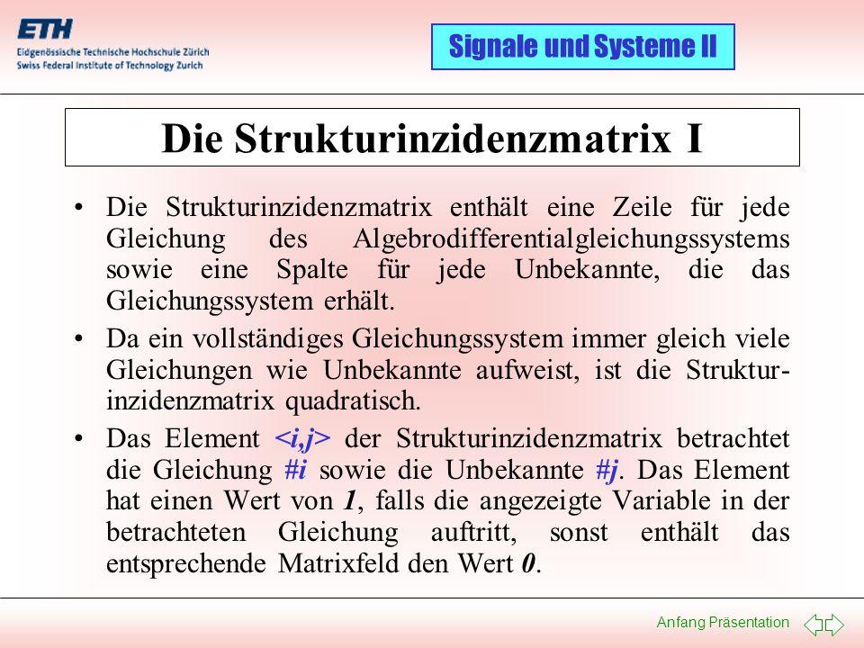 Die Strukturinzidenzmatrix I