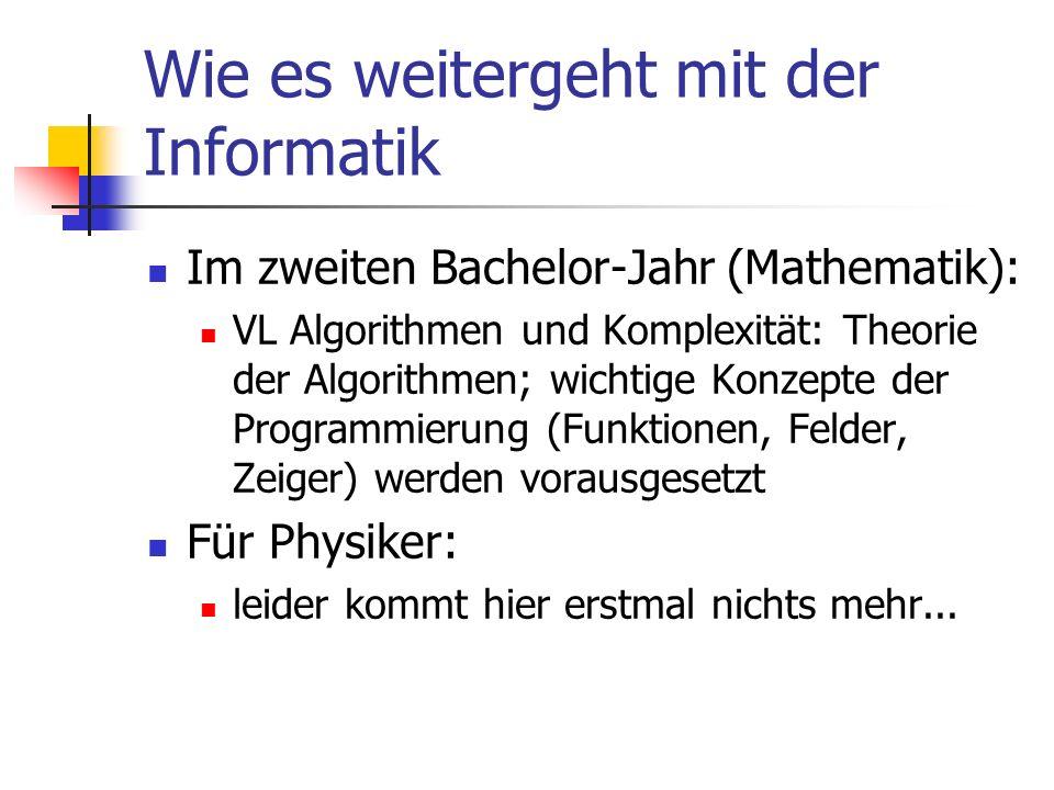 Wie es weitergeht mit der Informatik