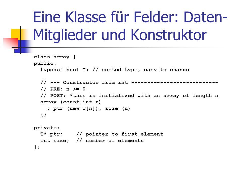 Eine Klasse für Felder: Daten-Mitglieder und Konstruktor