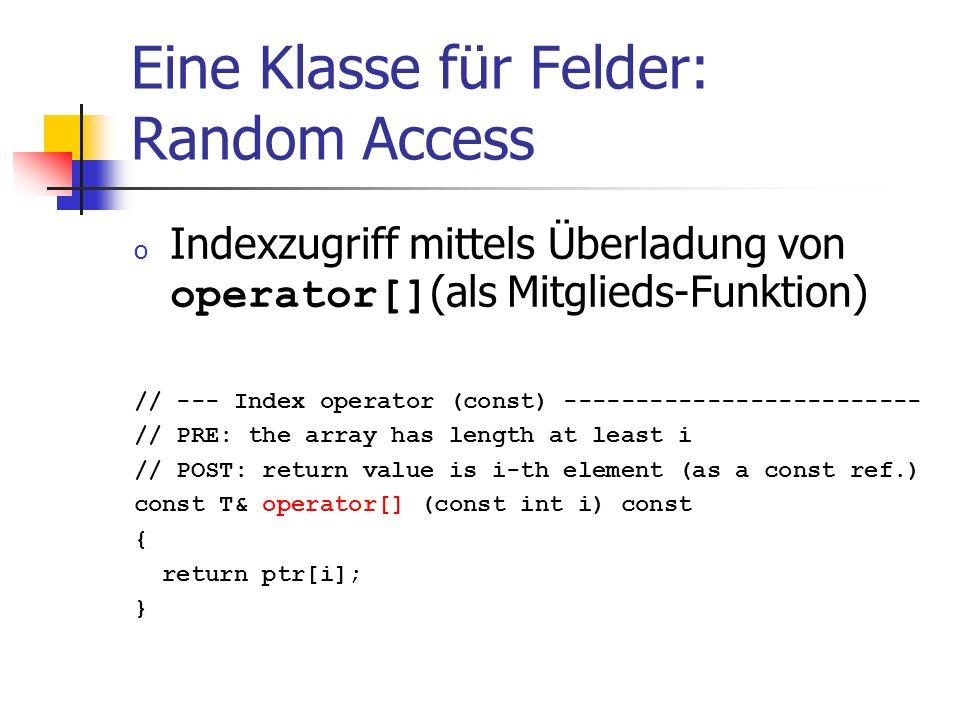 Eine Klasse für Felder: Random Access