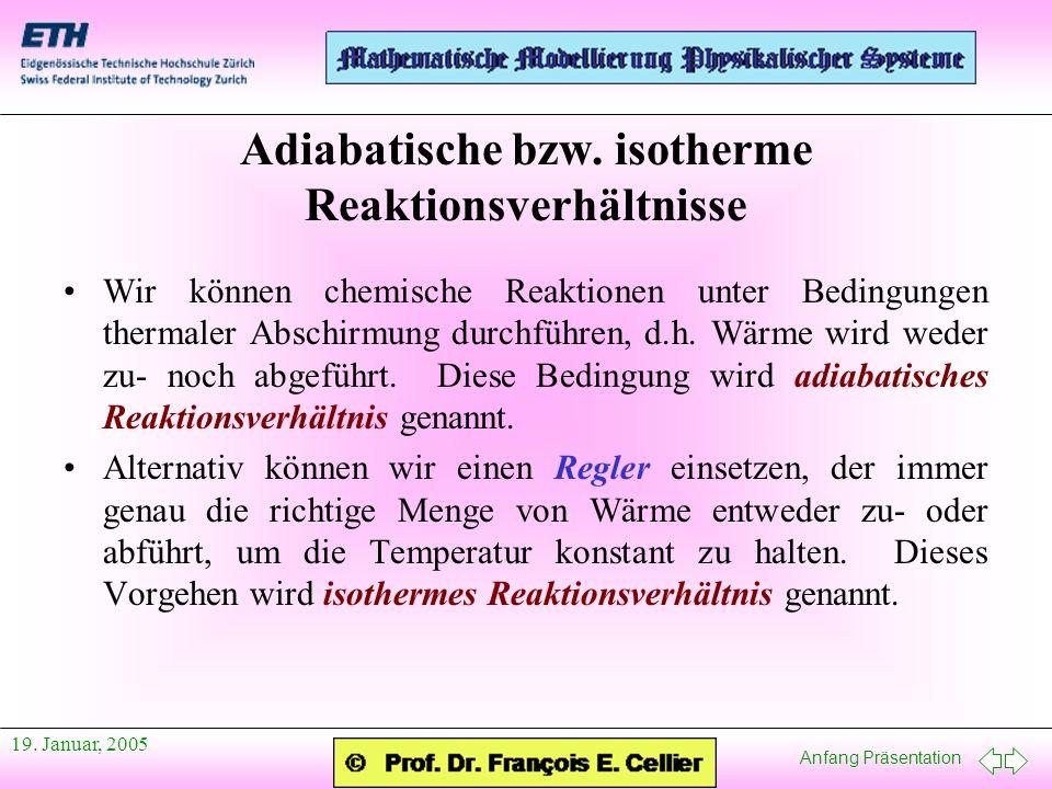 Adiabatische bzw. isotherme Reaktionsverhältnisse