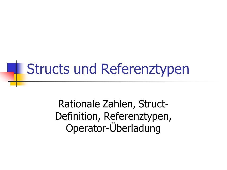 Structs und Referenztypen