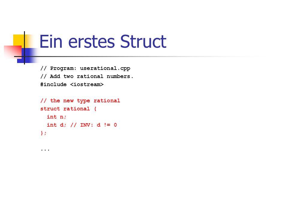 Ein erstes Struct // Program: userational.cpp