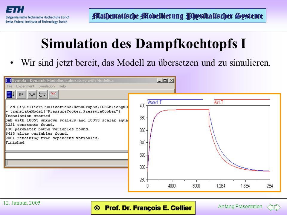 Simulation des Dampfkochtopfs I