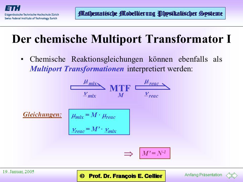 Der chemische Multiport Transformator I