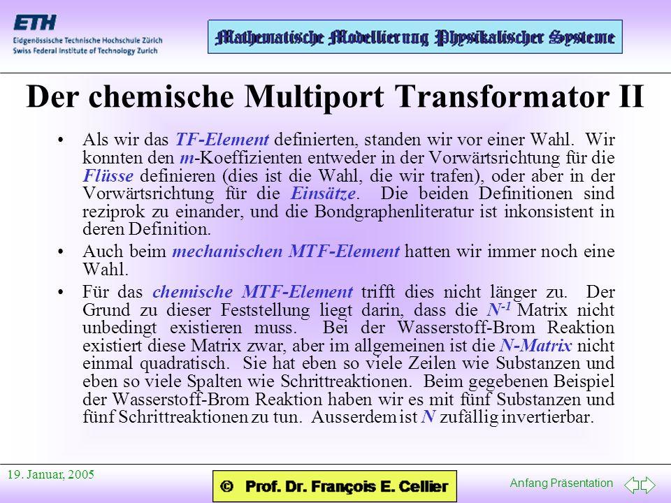 Der chemische Multiport Transformator II