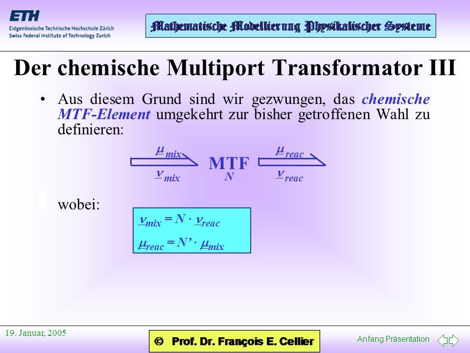 Der chemische Multiport Transformator III