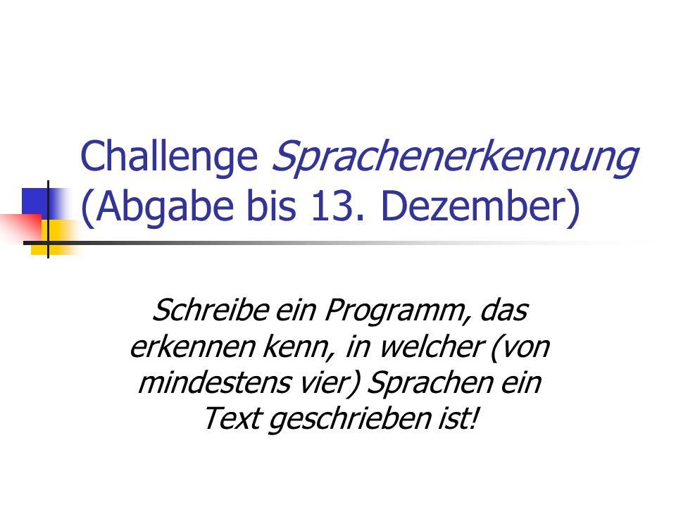 Challenge Sprachenerkennung (Abgabe bis 13. Dezember)
