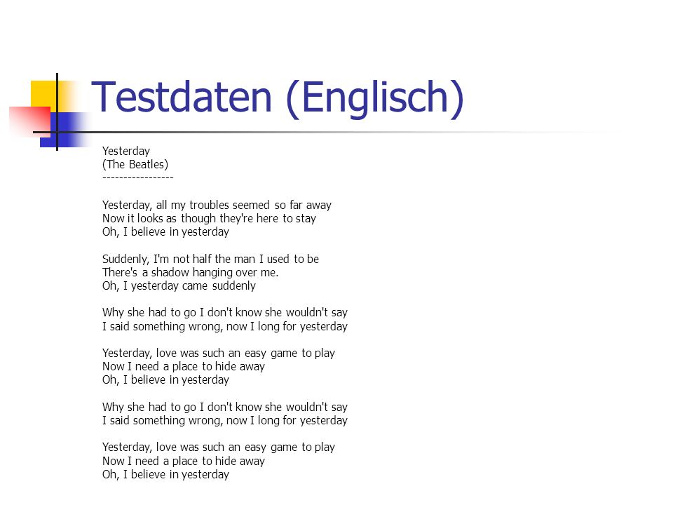Testdaten (Englisch) Yesterday (The Beatles) -----------------