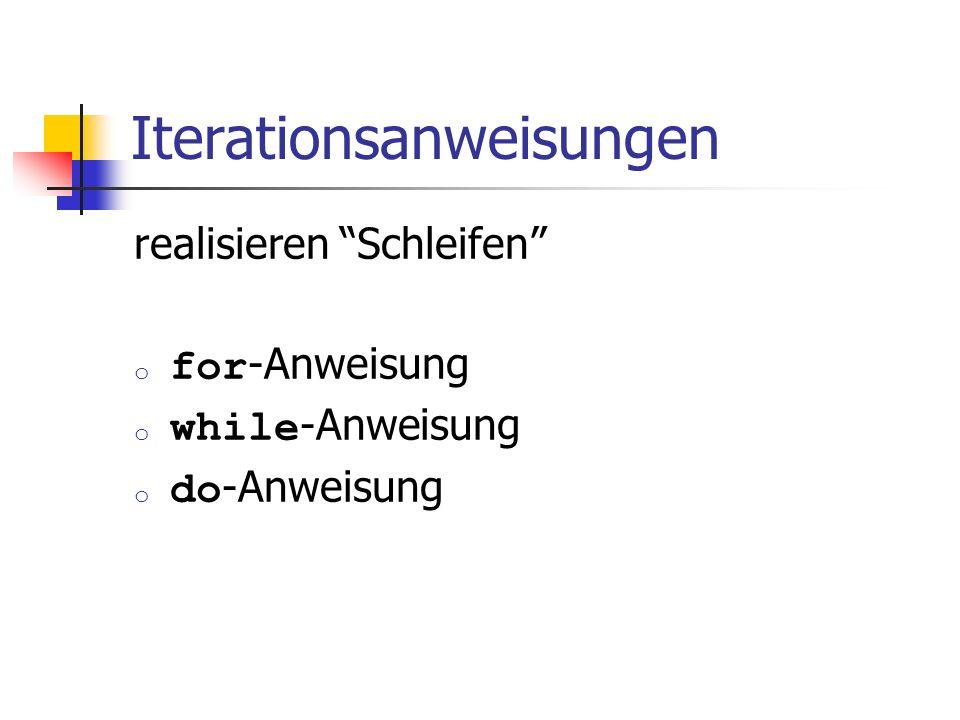 Iterationsanweisungen