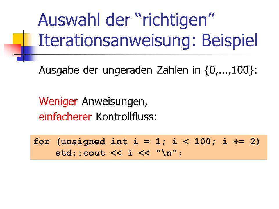 Auswahl der richtigen Iterationsanweisung: Beispiel