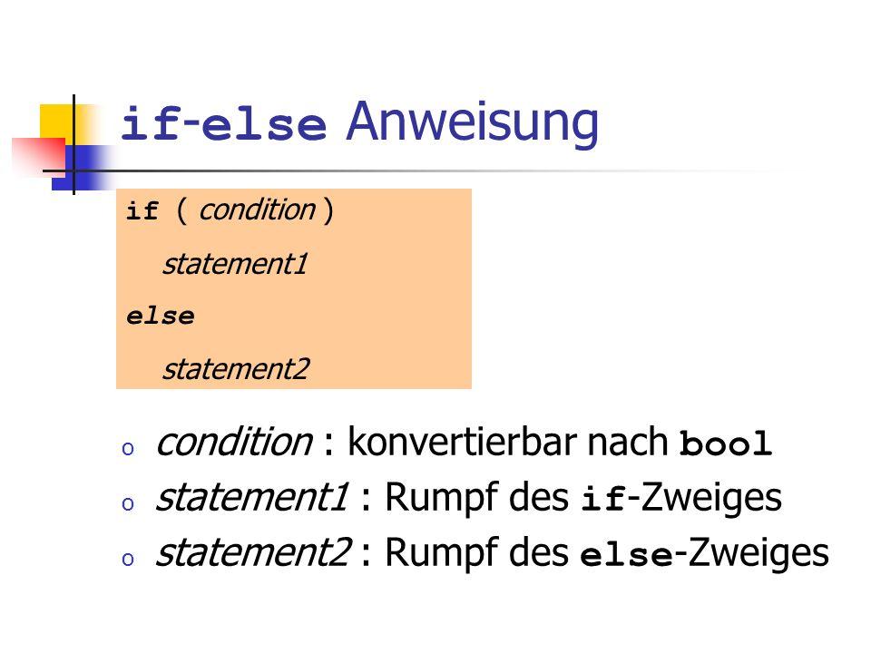 if-else Anweisung condition : konvertierbar nach bool