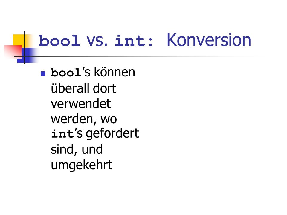 bool vs. int: Konversion