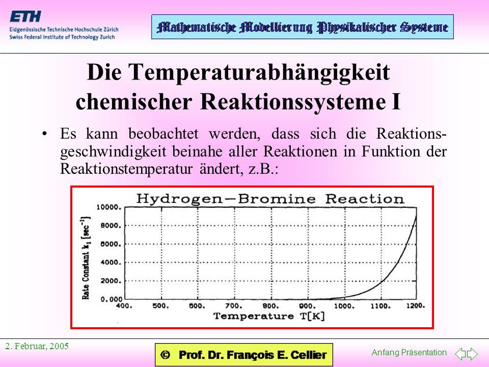 Die Temperaturabhängigkeit chemischer Reaktionssysteme I
