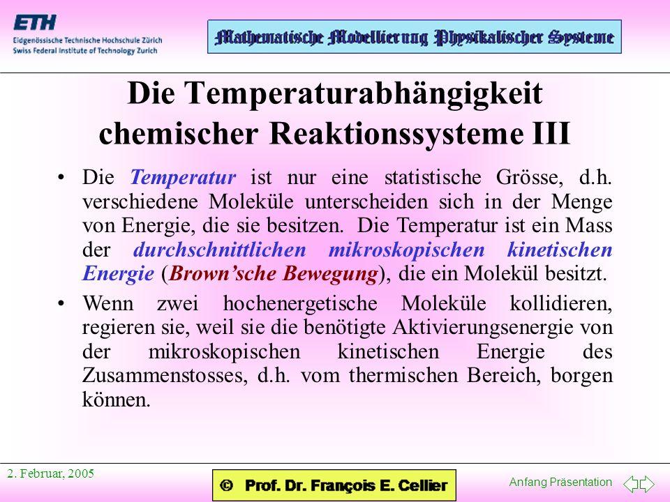 Die Temperaturabhängigkeit chemischer Reaktionssysteme III