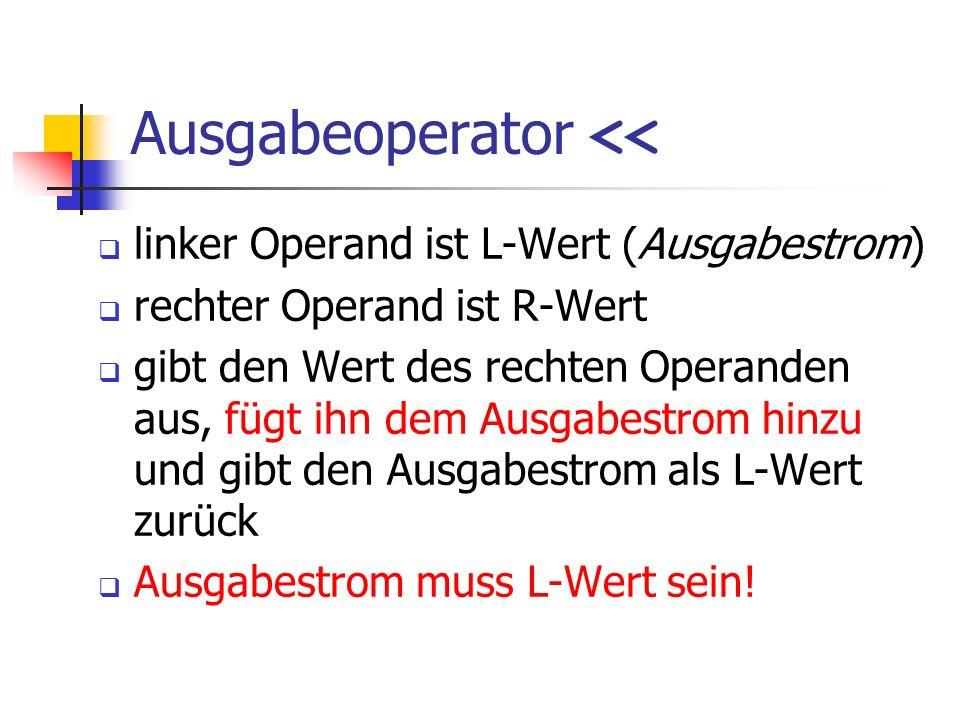 Ausgabeoperator <<