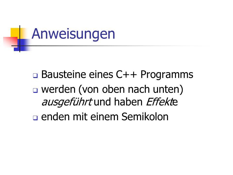 Anweisungen Bausteine eines C++ Programms