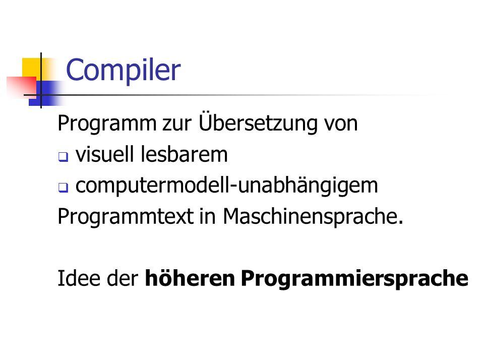 Compiler Programm zur Übersetzung von visuell lesbarem