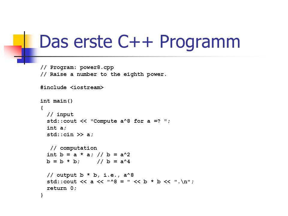 Das erste C++ Programm // Program: power8.cpp