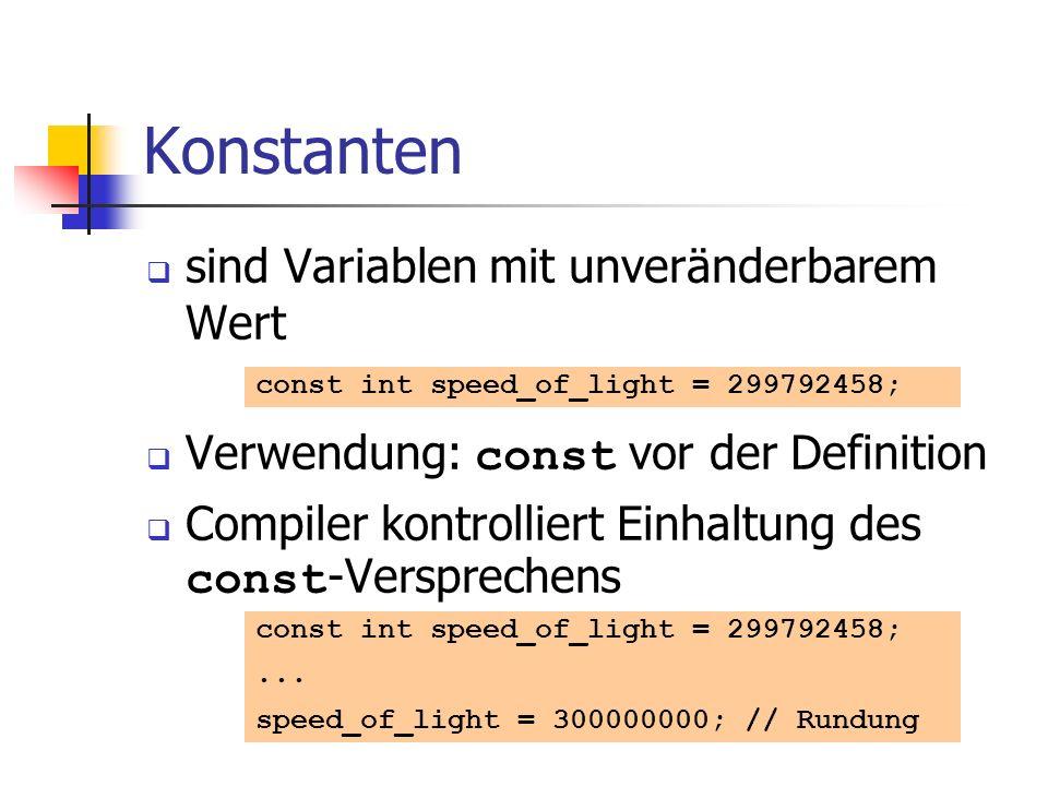 Konstanten sind Variablen mit unveränderbarem Wert
