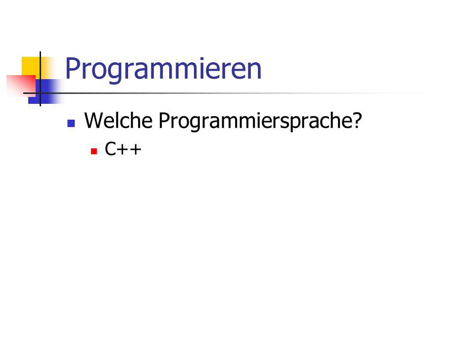 Programmieren Welche Programmiersprache C++