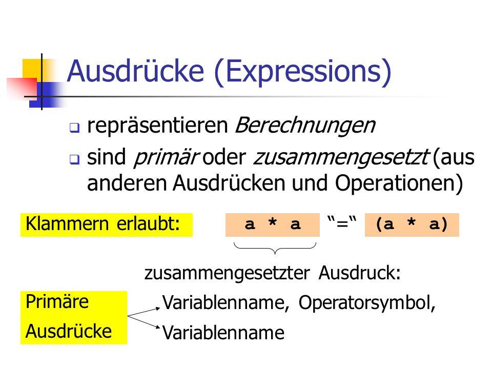 Ausdrücke (Expressions)