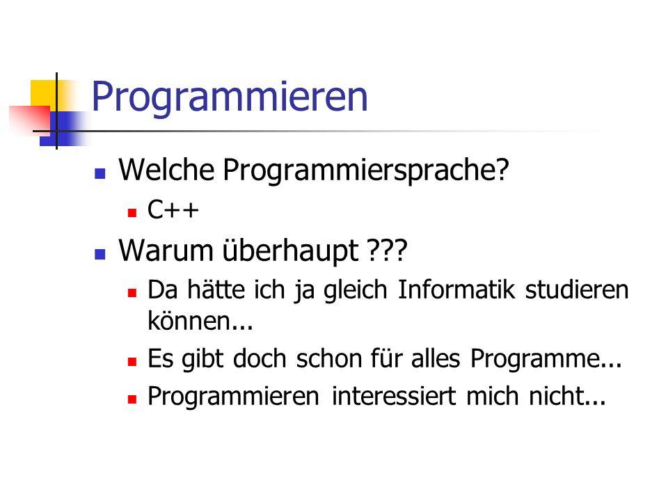 Programmieren Welche Programmiersprache Warum überhaupt C++