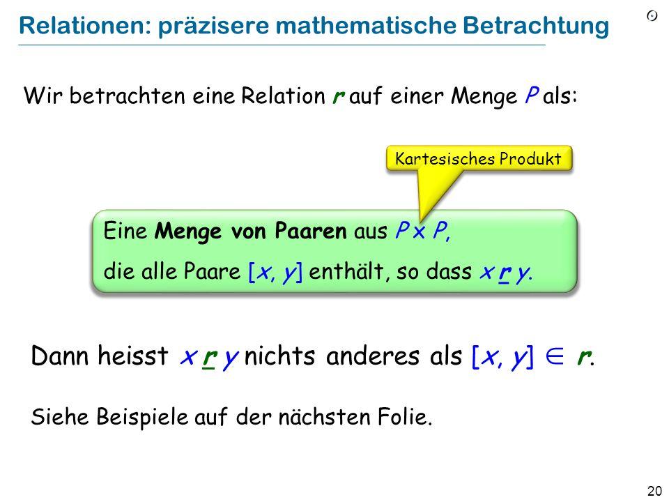 Relationen: präzisere mathematische Betrachtung
