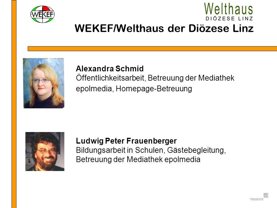 WEKEF/Welthaus der Diözese Linz