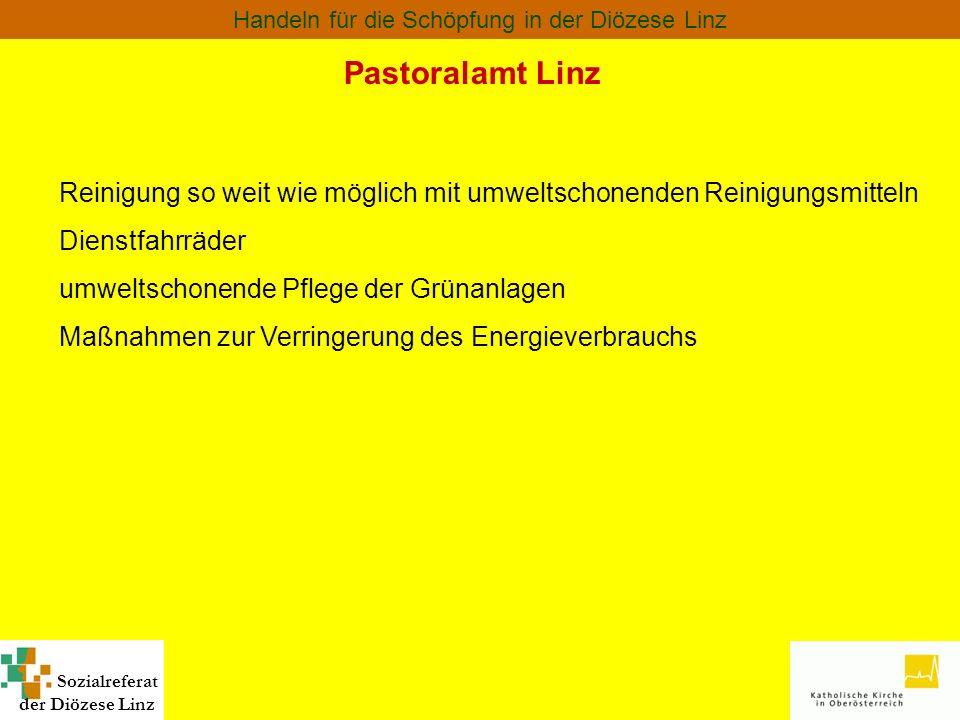 Pastoralamt Linz Reinigung so weit wie möglich mit umweltschonenden Reinigungsmitteln. Dienstfahrräder.