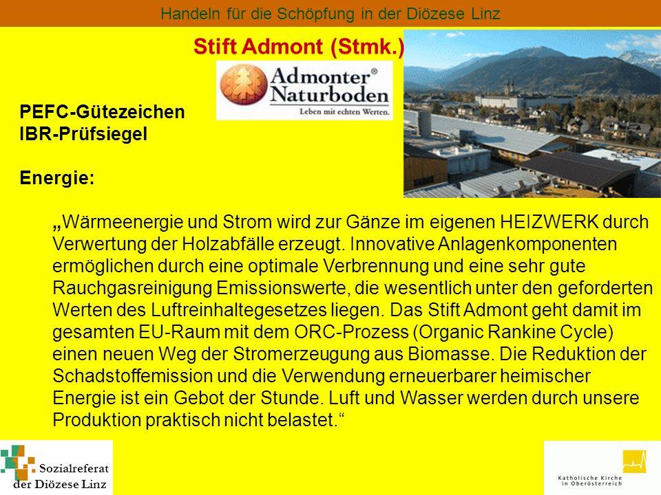 Stift Admont (Stmk.) PEFC-Gütezeichen IBR-Prüfsiegel Energie: