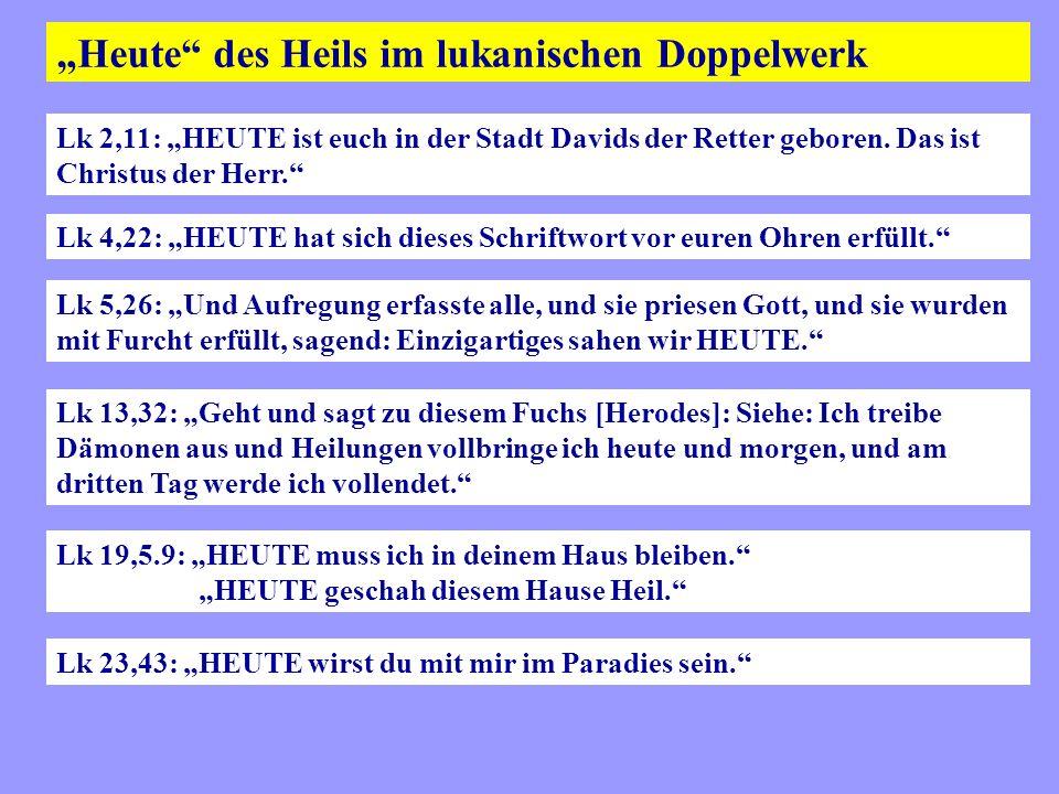 """""""Heute des Heils im lukanischen Doppelwerk"""